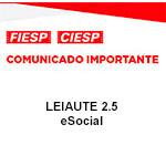Comunicado Importante - Leiaute 2.5 eSocial