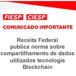 Comunicado Importante - Receita Federal publica norma sobre compartilhamento de dados utilizando tecnologia Blockchain