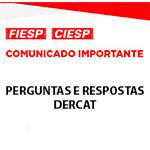 Comunicado Importante - PERGUNTAS E RESPOSTAS - DERCAT