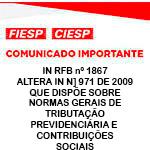 Comunicado Importante - INSTRUÇÃO NORMATIVA RFB Nº 1867 ALTERA INSTRUÇÃO NORMATIVA Nº 971 DE 2009, QUE DISPÕE SOBRE NORMAS GERAIS DE TRIBUTAÇÃO PREVIDENCIÁRIA E CONTRIBUIÇÕES SOCIAIS