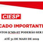 Comunicado Importante - Parcelamentos ICMS-ST poderão ser requeridos até 31 de maio de 2019